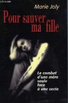 POUR SAUVER MA FILLE de Marie Joly Couv60875934