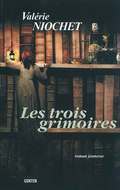 http://laviedeslivres.cowblog.fr/images/Lusen2012/troisgrimoires.jpg